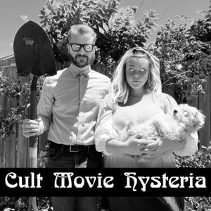 Cult Movie Hysteria