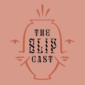 The Slip Cast