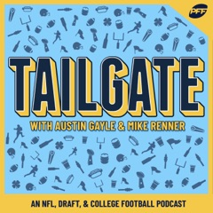 Tailgate: An NFL, Draft & College Football Podcast