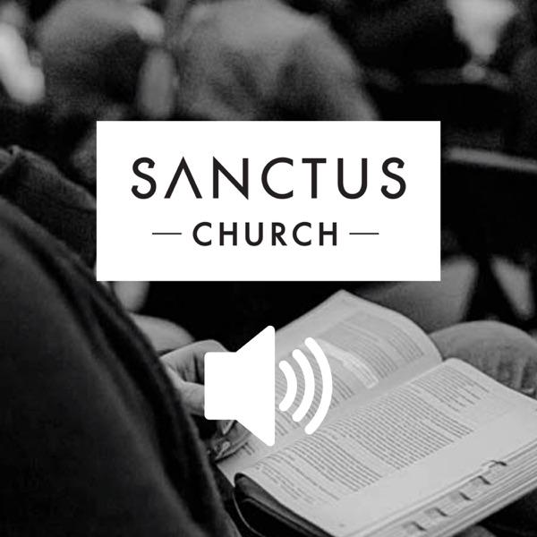 Sanctus Church Audio Sermons