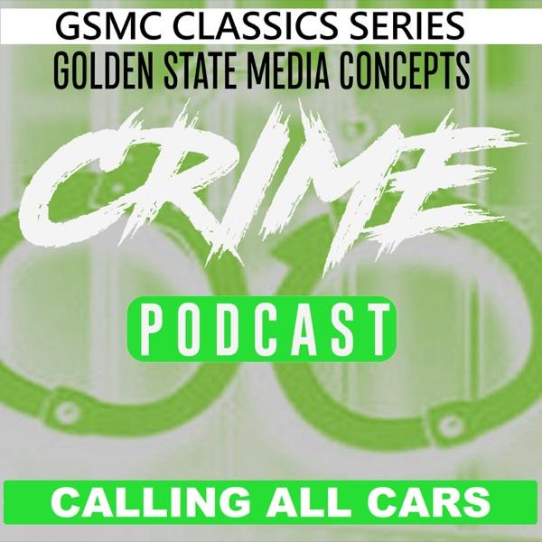 GSMC Classics: Calling All Cars Artwork