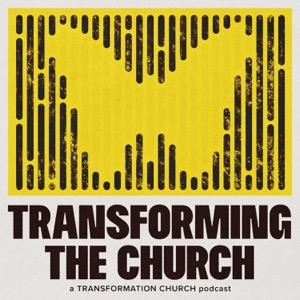 Transforming the Church