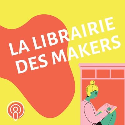 LA LIBRAIRIE DES MAKERS