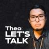Theo Lets Talk artwork