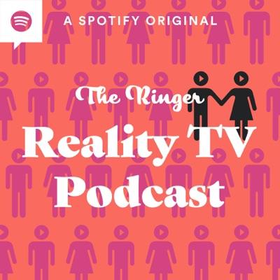 The Ringer Reality TV Podcast:The Ringer