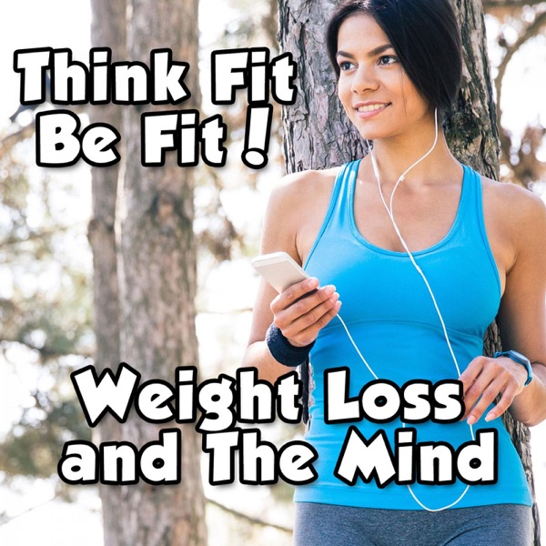 Weight Loss and The Mind 3.0   Diet   Fitness   Health   Exercise   NLP   Healthy Thoughts and More