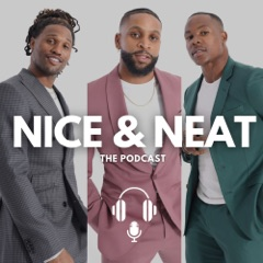 Nice & Neat The Podcast