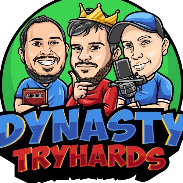 Dynasty Tryhards Podcast Artwork