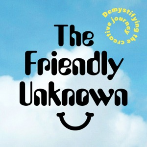 The Friendly Unknown