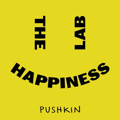 The Happiness Lab with Dr. Laurie Santos:Pushkin Industries