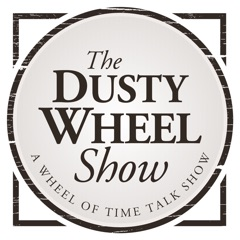 The Dusty Wheel: A Wheel of Time Talk Show