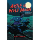 Artie and the Wolf Moon | New supernatural graphic novel by Olivia Stephens