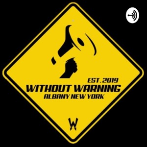 The Without Warning Podcast