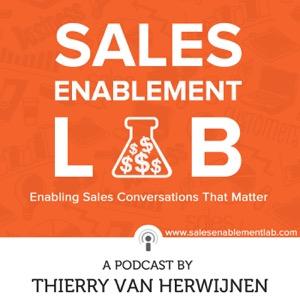 Sales Enablement Lab with Thierry van Herwijnen | Enabling Sales Conversation That Matter