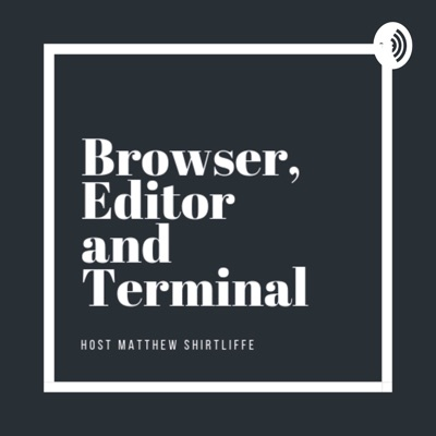 Browser, Editor and Terminal