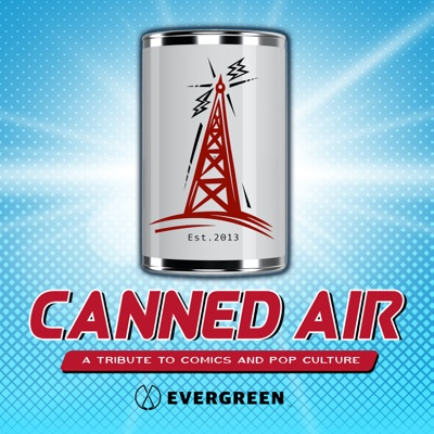 Canned Air: A Tribute to Comics and Pop Culture