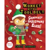 Christmas in July! Introducing Chico Bon Bon Monkey with a Tool Belt and the Craftiest Christmas Ever by Chris Monroe