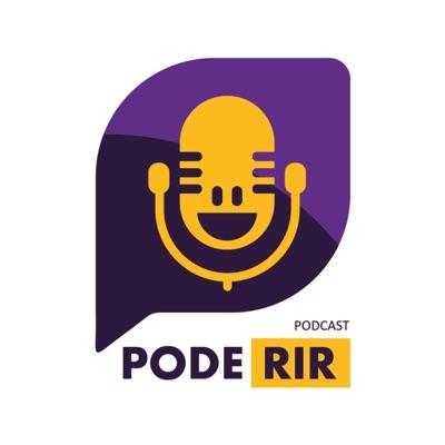 Podcast - Pode Rir