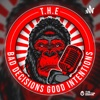 T.H.E Bad Decisions Good Intentions podcast  artwork