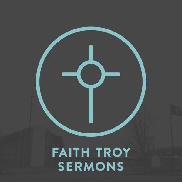 Faith Troy Sermons