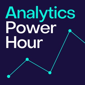 The Analytics Power Hour