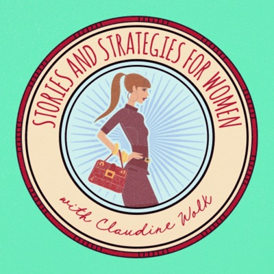 Stories and Strategies for Women