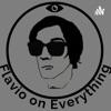Flavio on Everything  artwork