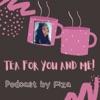 Tea for you and me! artwork