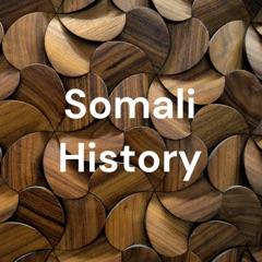 Somali History