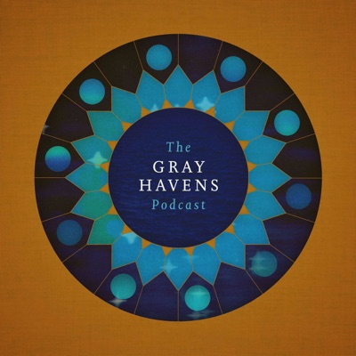 The Gray Havens Podcast:The Gray Havens