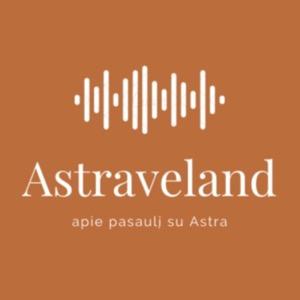 Astraveland – apie pasaulį su Astra
