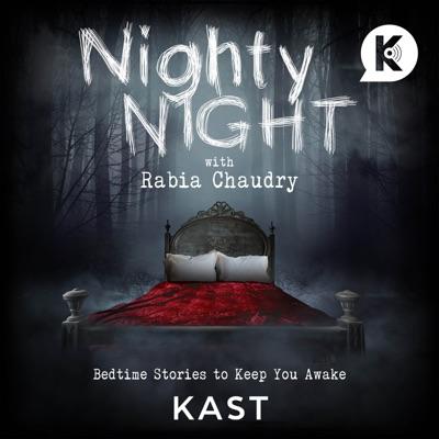 Nighty Night with Rabia Chaudry:KAST MEDIA | Rabia Chaudry