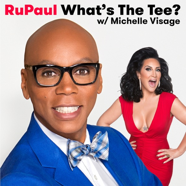 RuPaul: What's The Tee with Michelle Visage image