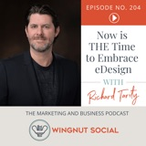 Richard Tarity Shares Why Now is THE Time to Embrace eDesign - Episode 204