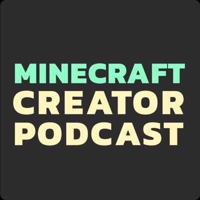 Minecraft Creator Podcast