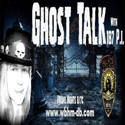 Ghost Talk with 187 P.I.