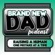 Brand New Dad Podcast