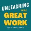 Unleashing YOUR Great Work artwork