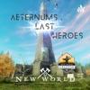 Aeternums Last Heroes: New World Podcast artwork