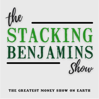 The Stacking Benjamins Show:StackingBenjamins.com | Cumulus Podcast Network