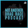 Not Another Drag Race Podcast artwork
