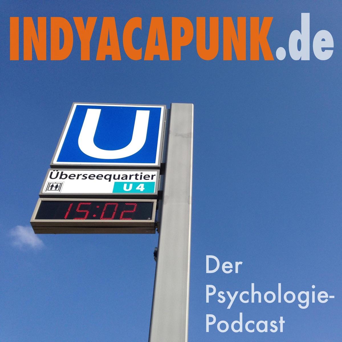 INDYACAPUNK Der Psychologie-Podcast
