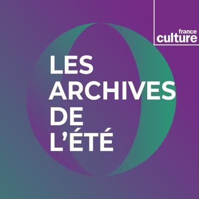 Les archives de l'été:France Culture
