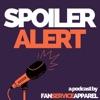 Spoiler Alert by Fan Service Apparel artwork