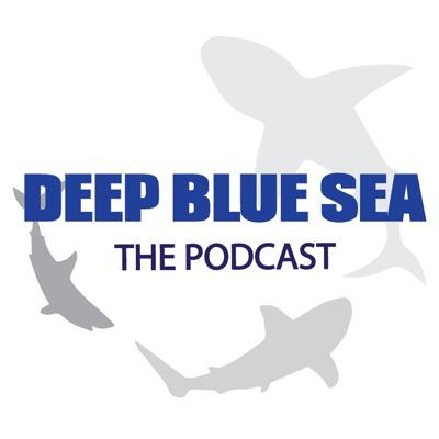 Deep Blue Sea - The Podcast