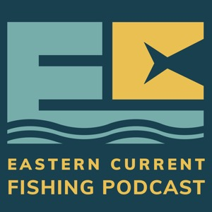 Eastern Current Saltwater Inshore Fishing Podcast