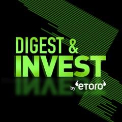 Digest & Invest by eToro
