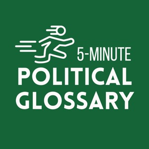 5 Minute Political Glossary