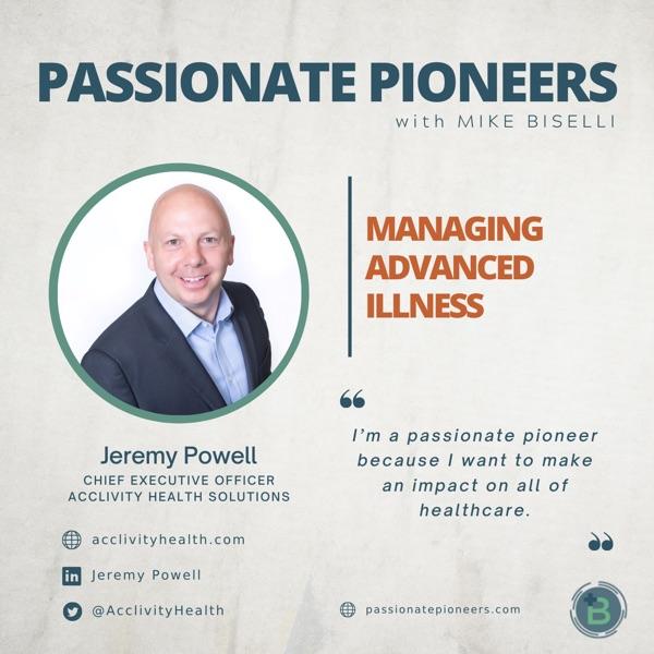 Managing Advanced Illness with Jeremy Powell photo