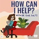 How Can I Help? - with Dr. Gail Saltz
